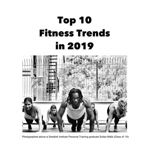 Top 10 Fitness Trends in 2019 Photo - Swedish Institute, New York, NY