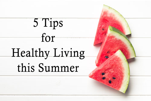 5 Tips for Healthy Living this Summer - Swedish Institute