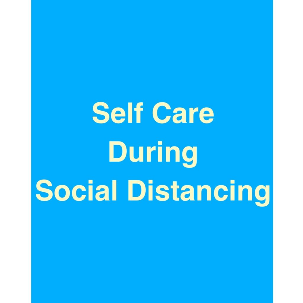 Self Care During Social Distancing - Swedish Insitute