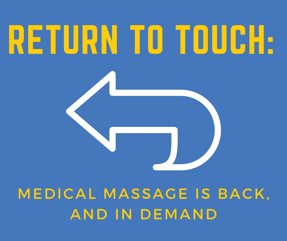Return To Touch Image - Medical Massage is Back and In Demand - Swedish Institute - New York, NY